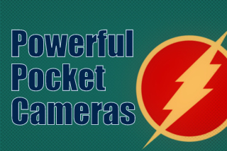 Powerful Pocket Cameras