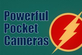 Powerful Pocket Cameras