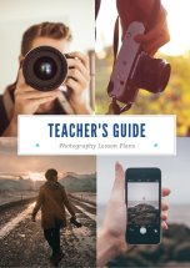 Teacher's Guide: Photography Lesson Plans