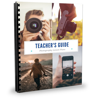 Teacher's Guide: Photography Lesson Plans