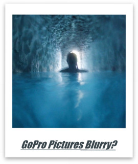 Prevent blurry GoPro pictures.
