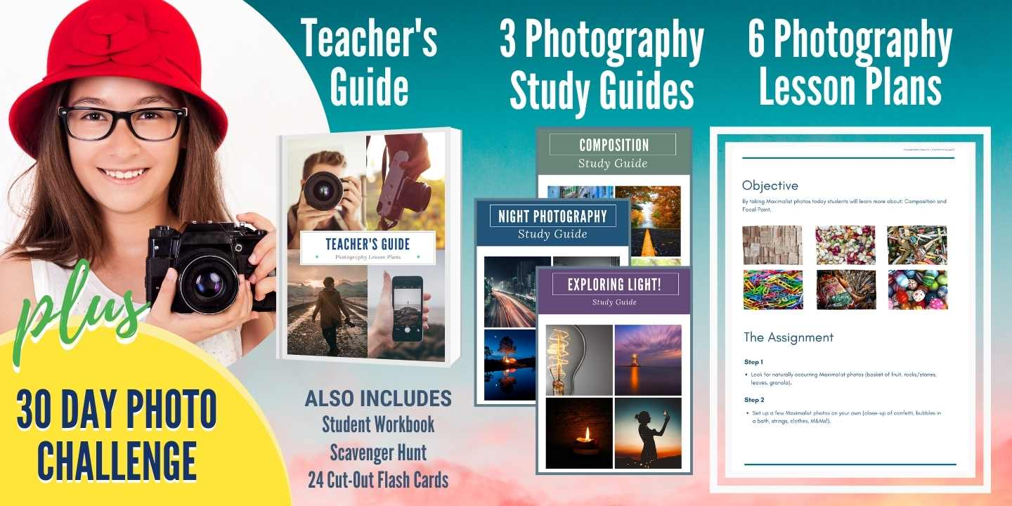 Photography Lesson Plans - Teach students how to create amazing photos with any camera!